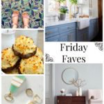 Friday Faves : August 25th